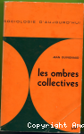 Les ombres collectives