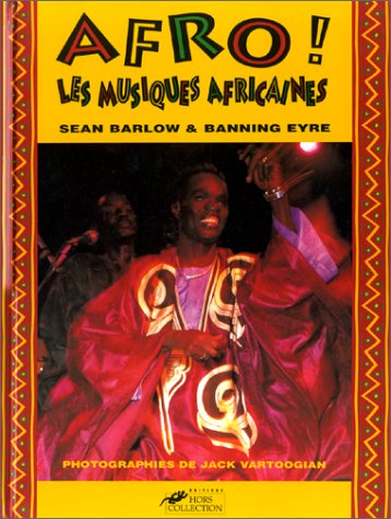 Afro,les musiques africaines