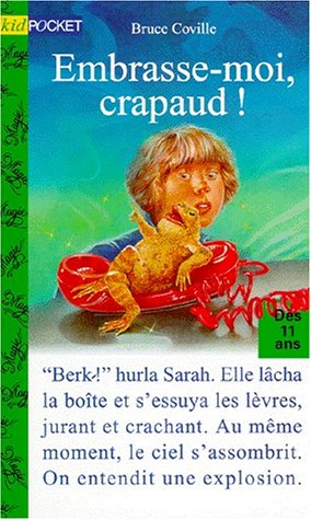 Embrasse-moi, crapaud !
