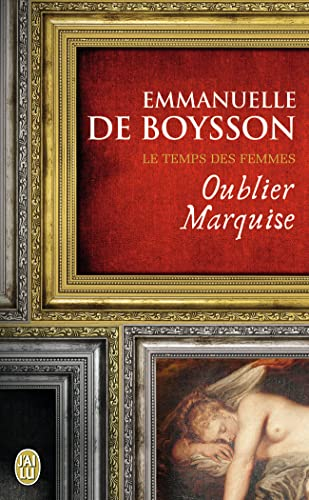 Oublier Marquise