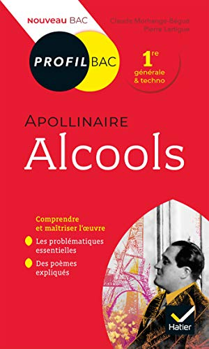 Alcools (1913), Guillaume Apollinaire
