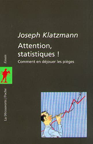 Attention, statistiques !