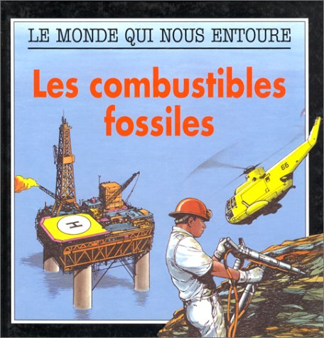 Combustibles fossiles (Les)