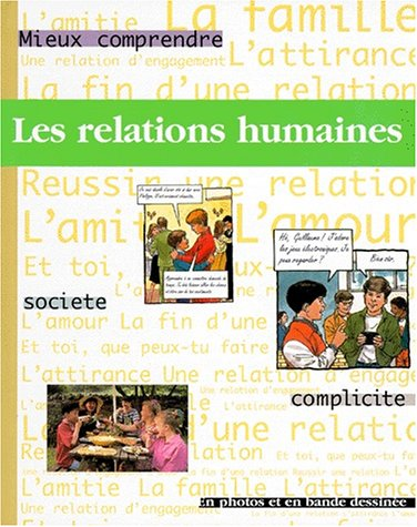 relations humaines (Les)