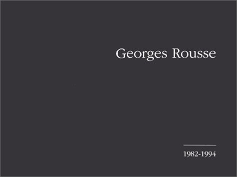 Georges Rousse : 1982-1994