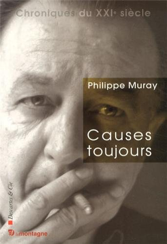 Causes toujours