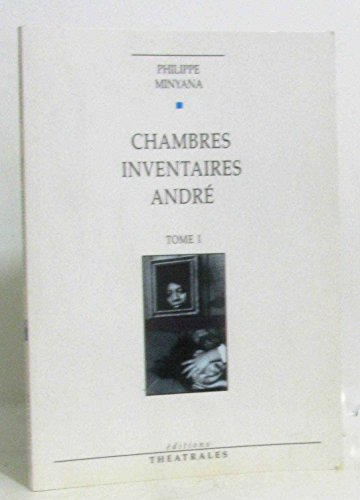 Chambres. ; Inventaires. ; André.